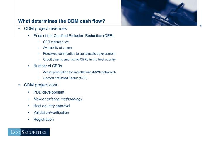 What determines the CDM cash flow?
