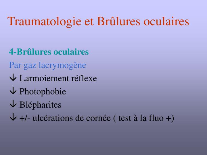 Traumatologie et Brûlures oculaires