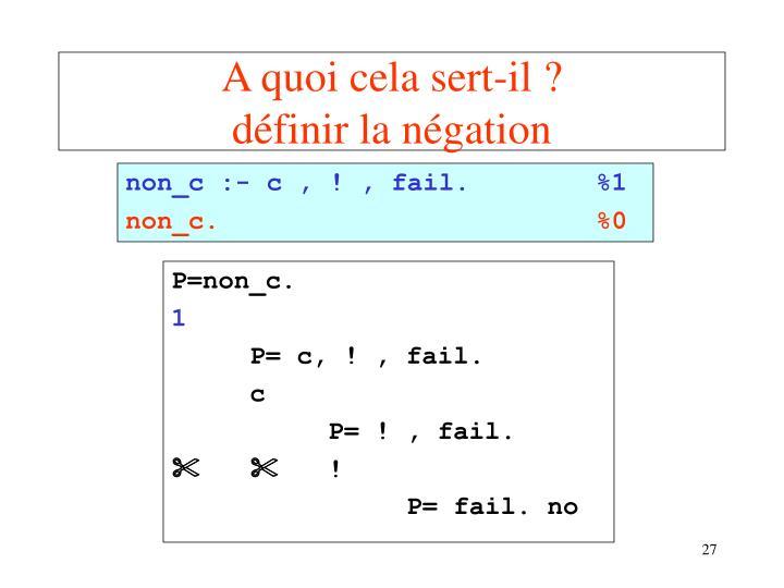 non_c :- c ,! , fail.%1
