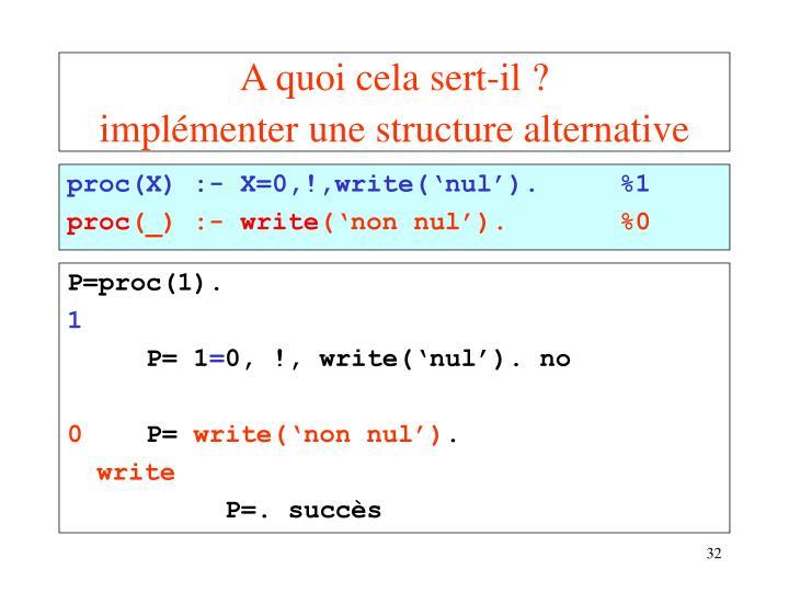 proc(X) :- X=0,!,write('nul').
