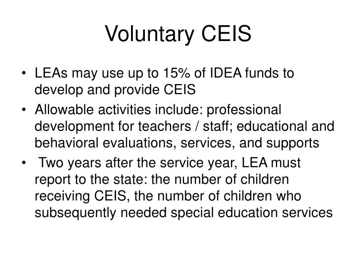 Voluntary ceis