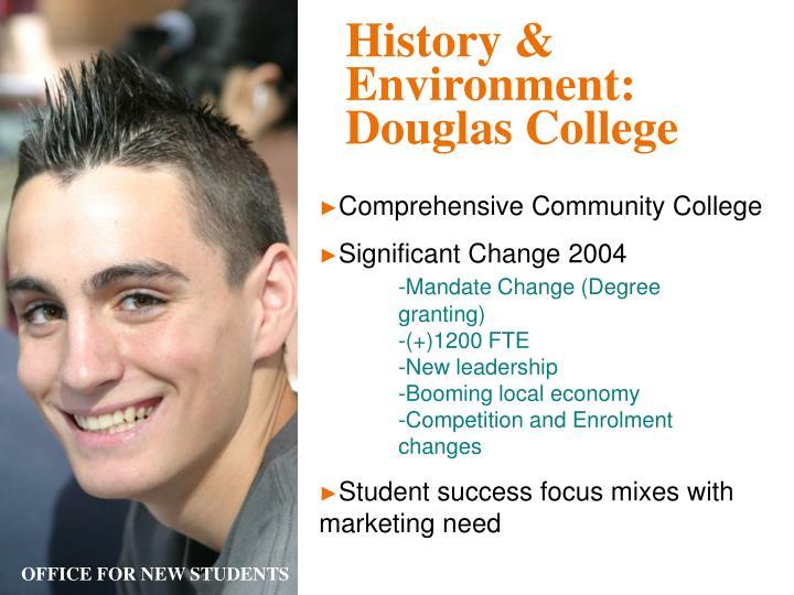 History & Environment: Douglas College