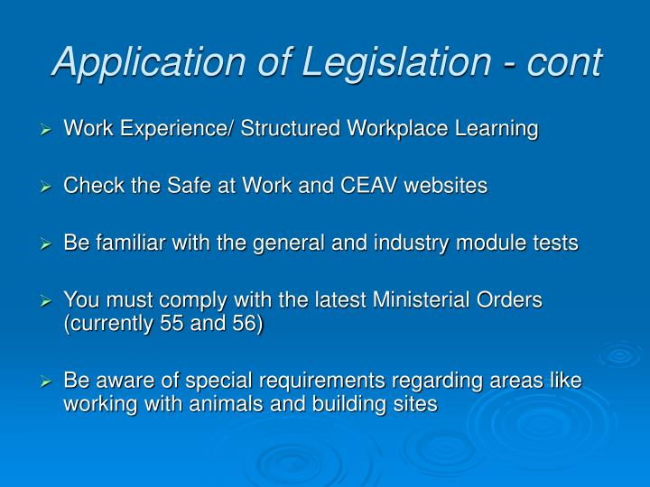 Application of Legislation - cont