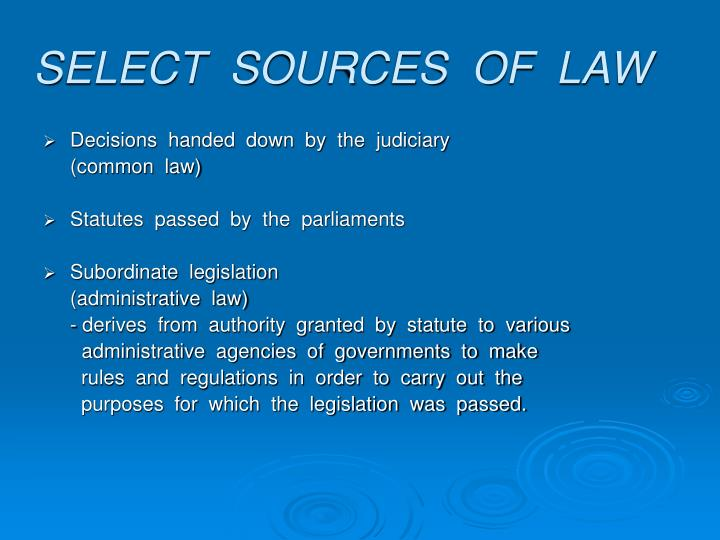 SELECT  SOURCES  OF  LAW