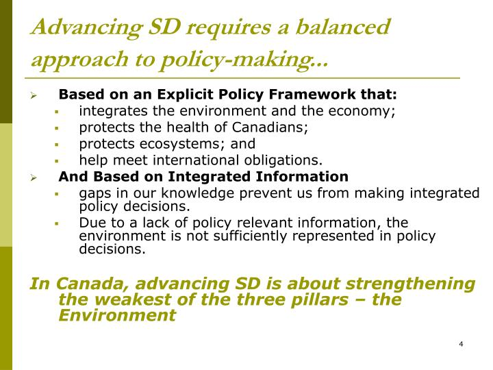 Advancing SD requires a balanced approach to policy-making...