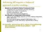 advancing sd requires a balanced approach to policy making