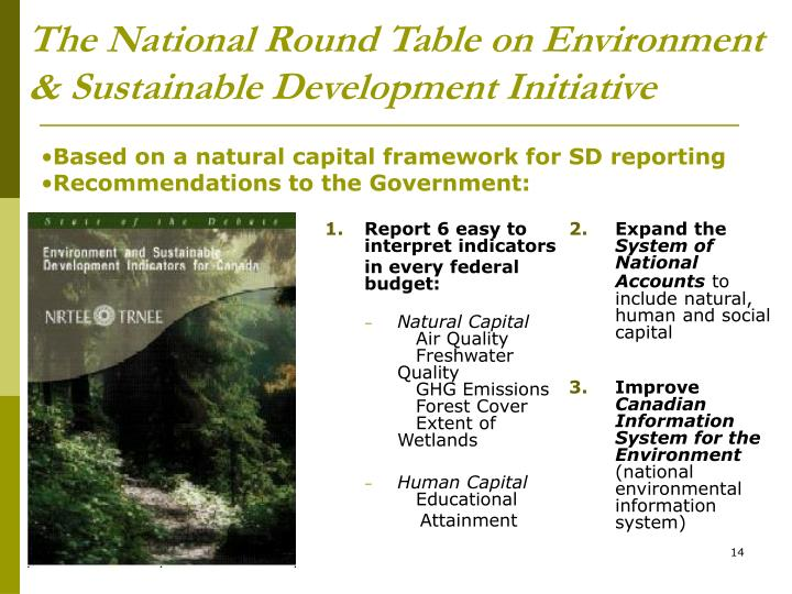 The National Round Table on Environment & Sustainable Development Initiative