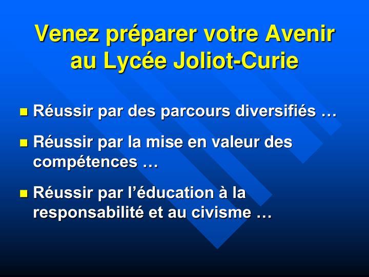 Venez préparer votre Avenir au Lycée Joliot-Curie