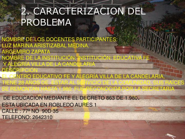 NOMBRE DE LOS DOCENTES PARTICIPANTES: