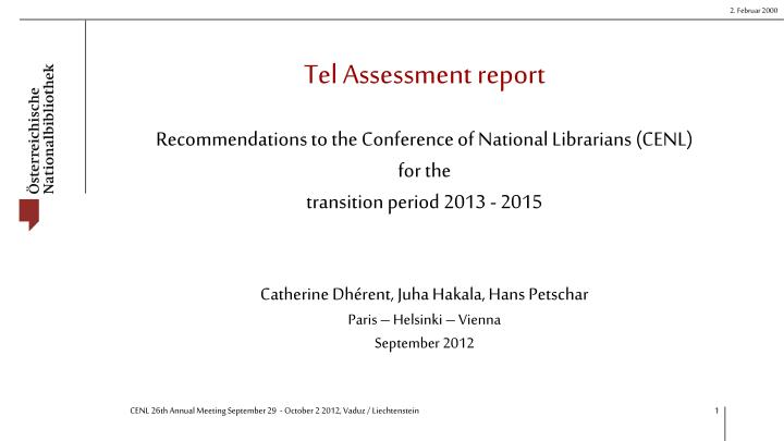 Tel assessment report