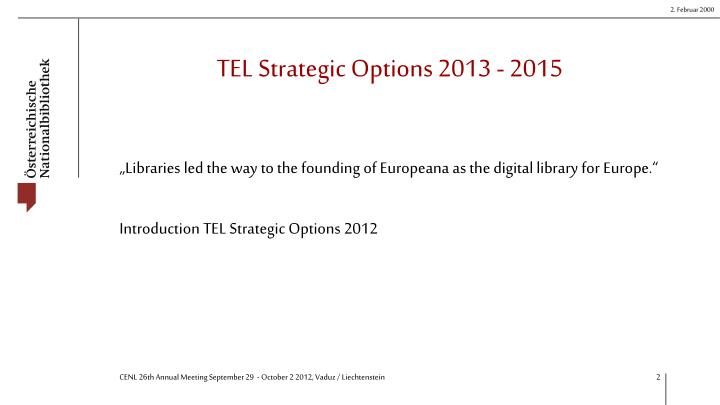 TEL Strategic Options 2013 - 2015