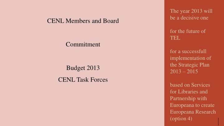 CENL Members and Board