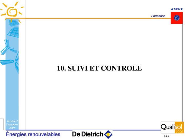 10. SUIVI ET CONTROLE