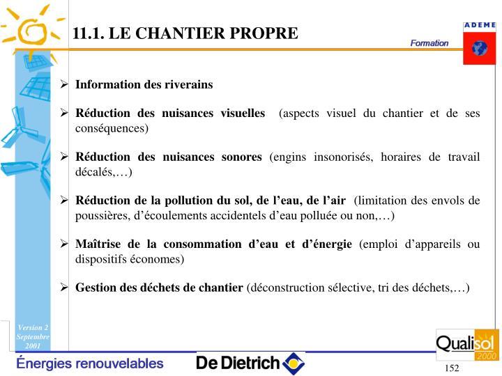 11.1. LE CHANTIER PROPRE