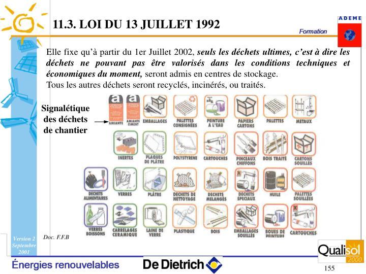 11.3. LOI DU 13 JUILLET 1992