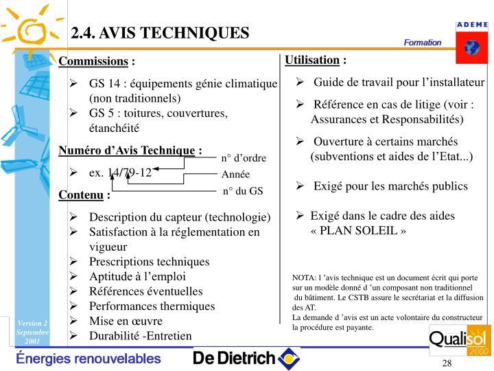 2.4. AVIS TECHNIQUES