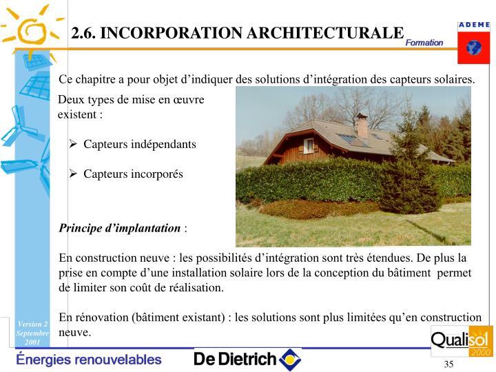 2.6. INCORPORATION ARCHITECTURALE