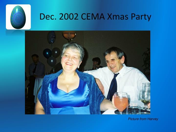 Dec. 2002 CEMA Xmas Party
