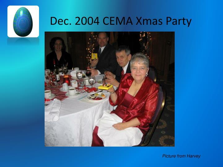 Dec. 2004 CEMA Xmas Party