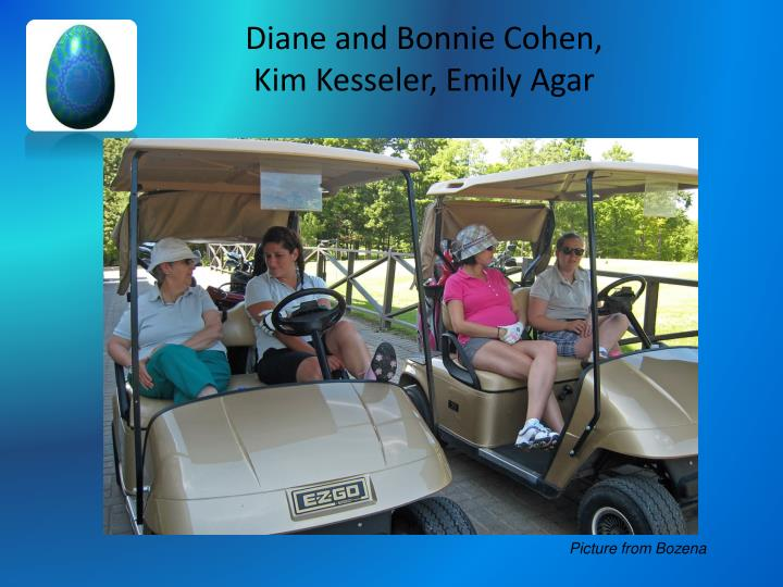 Diane and Bonnie Cohen,