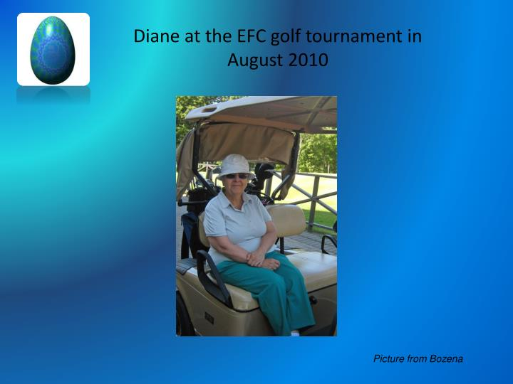 Diane at the EFC golf tournament in August 2010