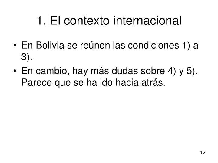 1. El contexto internacional