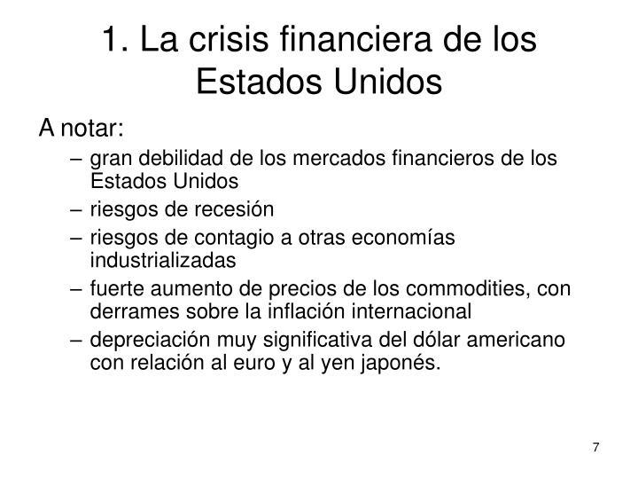 1. La crisis financiera de los Estados Unidos