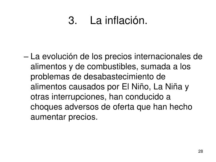 3.La inflación.