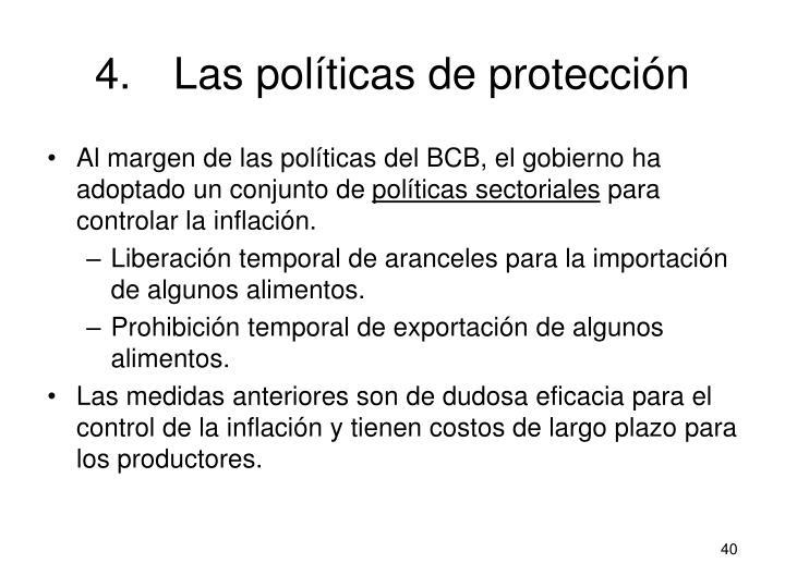 4.Las políticas de protección