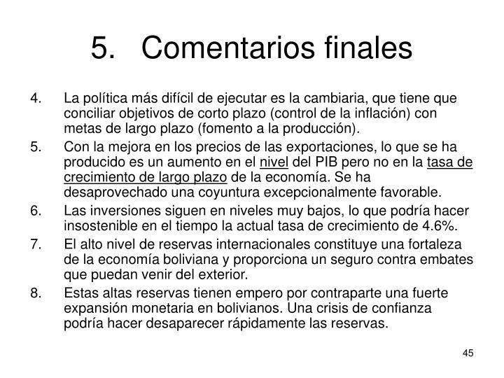 5.Comentarios finales