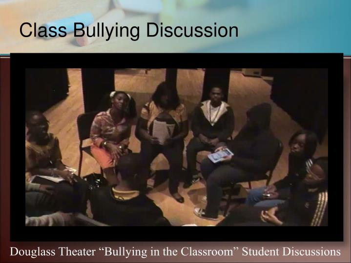 Class Bullying Discussion