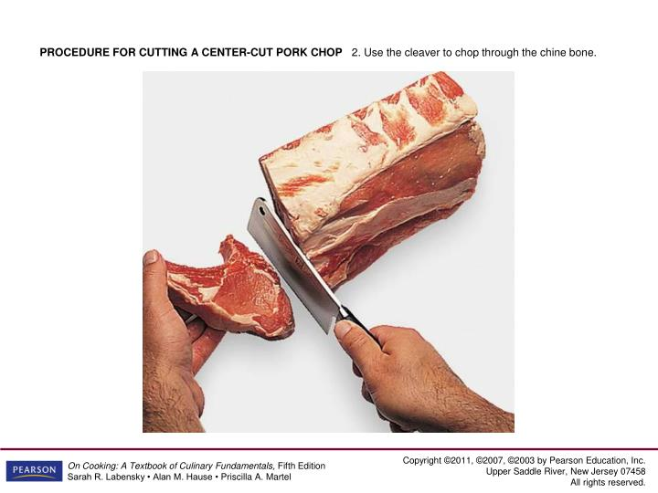 PROCEDURE FOR CUTTING A CENTER-CUT PORK CHOP