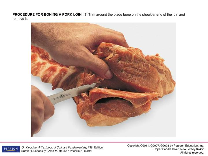 PROCEDURE FOR BONING A PORK LOIN