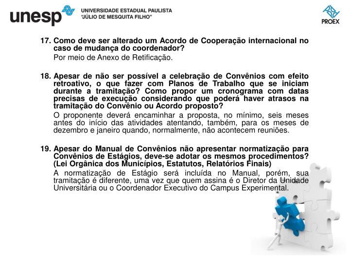 Como deve ser alterado um Acordo de Cooperação internacional no caso de mudança do coordenador?