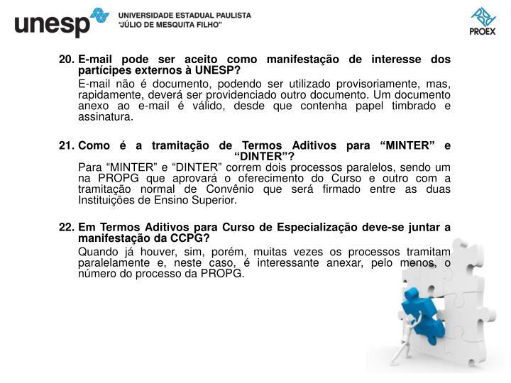 E-mail pode ser aceito como manifestação de interesse dos partícipes externos à UNESP?
