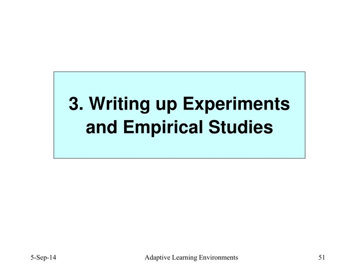 3. Writing up Experiments and Empirical Studies