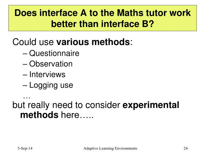 Does interface A to the Maths tutor work better than interface B?