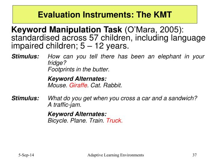 Evaluation Instruments: The KMT