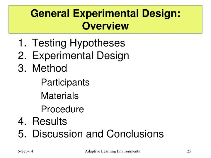 General Experimental Design: Overview