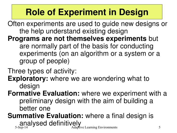 Role of Experiment in Design