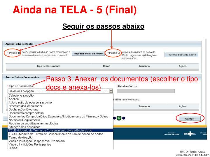 Ainda na TELA - 5 (Final)