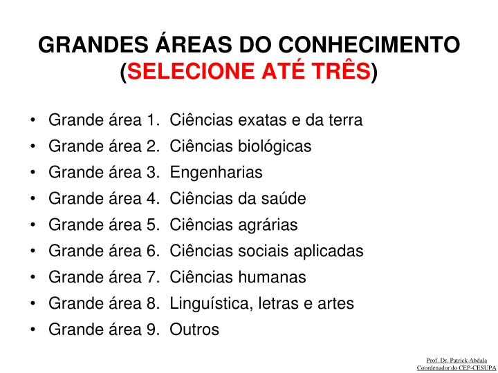 GRANDES ÁREAS DO CONHECIMENTO (