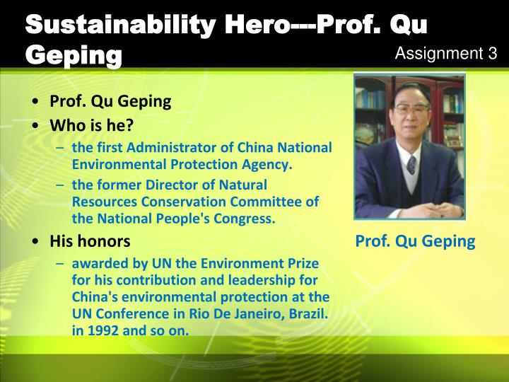 Sustainability Hero---Prof. Qu Geping