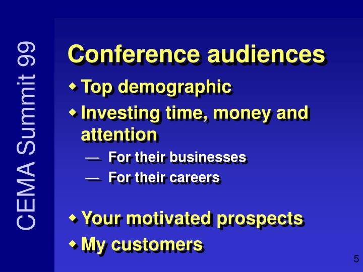 Conference audiences