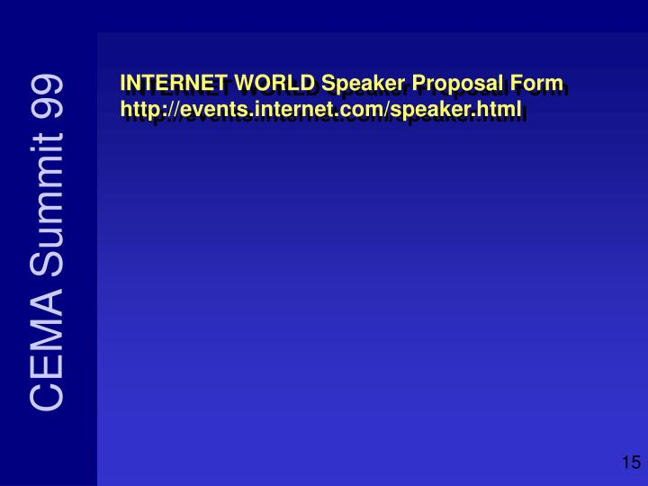 INTERNET WORLD Speaker Proposal Form