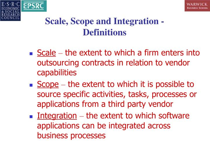 Scale, Scope and Integration - Definitions