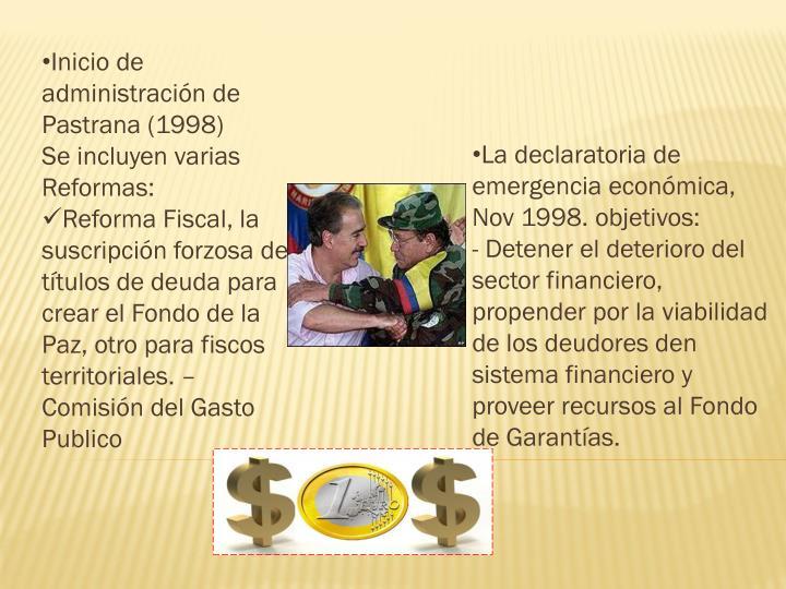 Inicio de administración de Pastrana (1998)