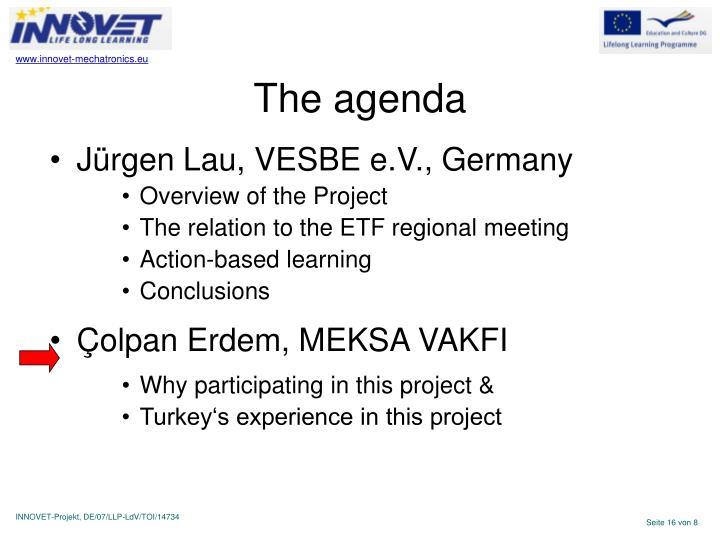 The agenda