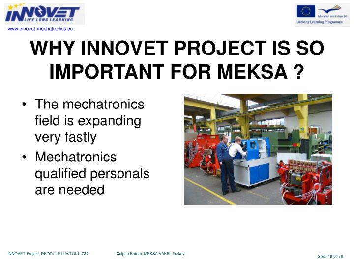 WHY INNOVET PROJECT IS SO IMPORTANT FOR MEKSA ?