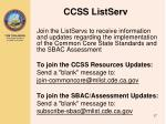 ccss listserv